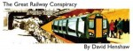 great railway conspiracy